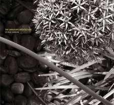 Landscape Architecture of Paul Sangha