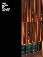 Riera Ojeda, O: Beyond Context: the Work of Atelier Arcau