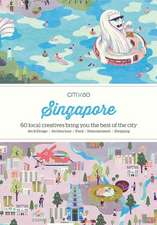 Citix60 - Singapore: 60 Creatives Show You the Best of the City