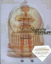 Super Premium:  Extraordinary Premium for Promoting Your Brand