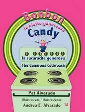 Bonbon La Blatte Genereuse * Candy La Cucaracha Generosa * Candy the Generous Cockroach