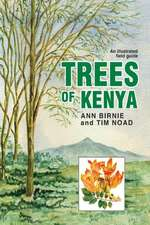 Trees of Kenya. an Illustrated Field Guide:  New Approaches