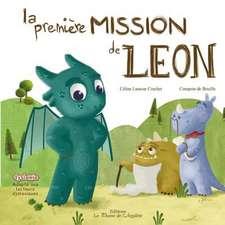 La Premiere Mission de Leon