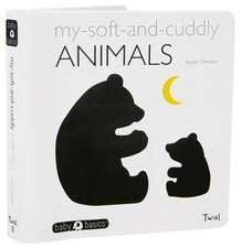 My Soft-And-Cuddly Animals:  Ou Les Couleurs de Notre Temps