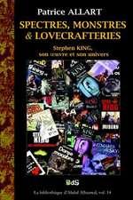 Spectres, Monstres Et Lovecrafteries