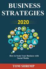 Business Strategies 2020 How to scale your business with social media